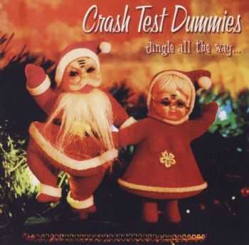 Crash Test Dummies - Jingle All The Way... (2002) (Lossless) + MP3
