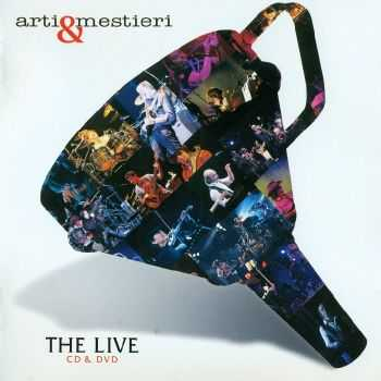Arti & Mestieri - The Live (2013) HQ