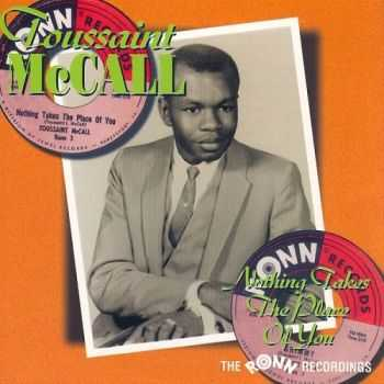 Toussaint McCall - Nothing Takes The Place Of You (1967/2000)