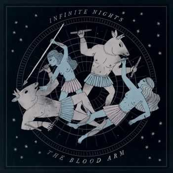 The Blood Arm - Infinite Nights (2013)