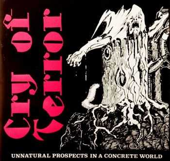 Cry Of Terror - Unnatural Prospects In A Concrete World (1991) [LOSSLESS]
