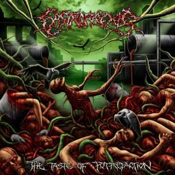 Gastrorrexis - The Taste Of Putrefaction (EP) (2013)