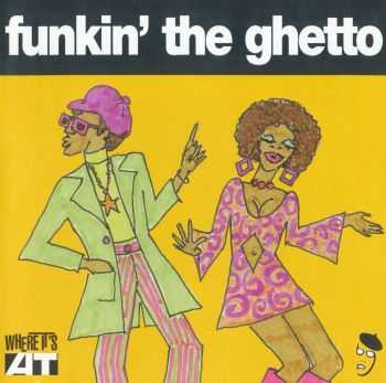 VA - Funkin' the Ghetto (2000)