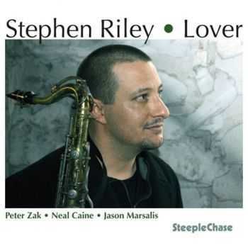 Stephen Riley - Lover (2013)