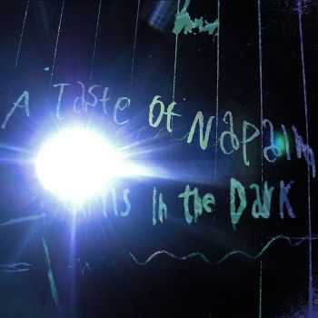 Hums In The Dark - A Taste Of Napalm (2012)