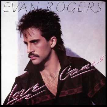 Evan Rogers - Love Games [Expanded Edition] (2011) HQ