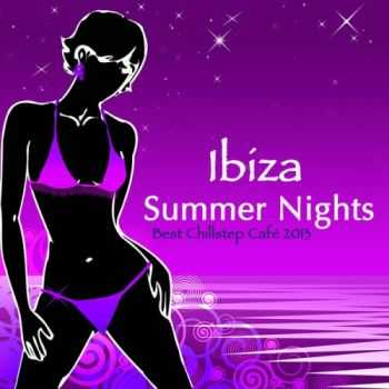 Beach Club House de Ibiza Cafe - Ibiza Summer Nights (2013)