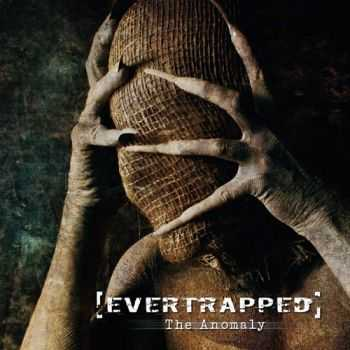 Evertrapped - The Anomaly (2012)
