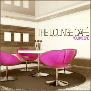 The Lounge Cafe - The Lounge Cafe Vol 1 (Deluxe Edition)(2013)