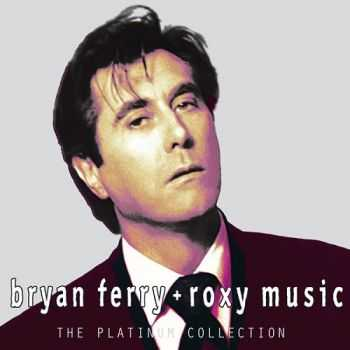 Bryan Ferry & Roxy Music - The Platinum Collection (2004) M4A