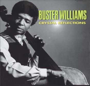 Buster Williams - Crystal Reflections (1976)