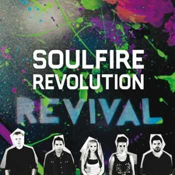 Soulfire Revolution - Revival (2013)