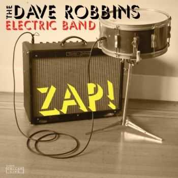 Dave Robbins Electric Band - Zap! (2013)