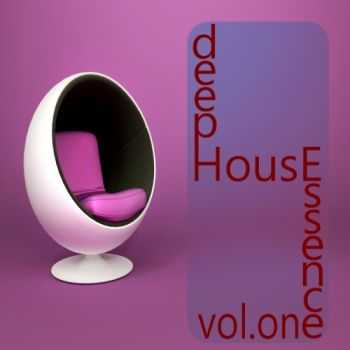 VA - Deep House Essence, Vol.1 (The Sound of Modern Style)(2013)
