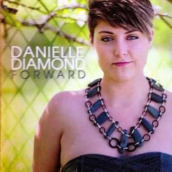 Danielle Diamond - Forward (2013)