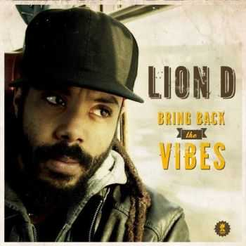 Lion D - Bring Back The Vibes (2013)