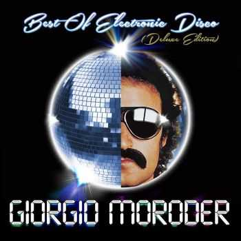 Giorgio Moroder - Best of Electronic Disco [Deluxe Edition] (2013) Lossless