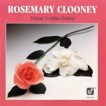 Rosemary Clooney - Tribute To Billie Holiday (1979) FLAC