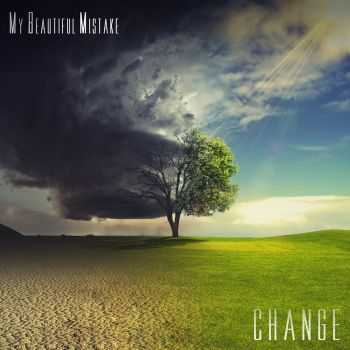 My Beautiful Mistake - Change (EP) (2013)