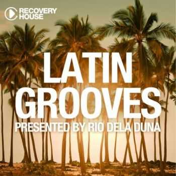 VA - Latin Grooves, Vol. 3 - Selected by Rio Dela Duna (2013)