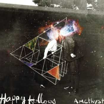 The Happy Hollows - Amethyst (2013)