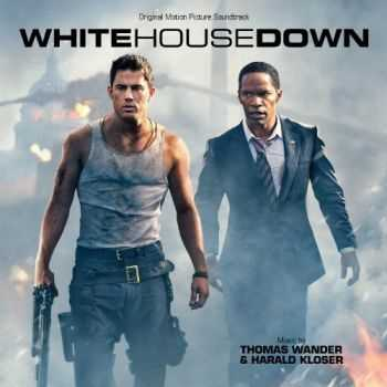 Thomas Wander & Harald Kloser - White House Down (2013)