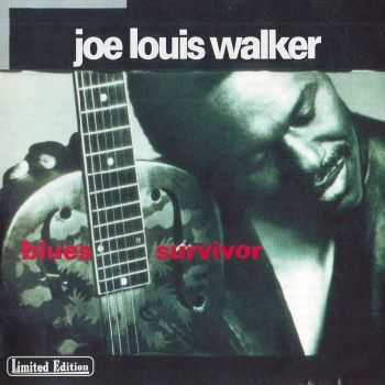 Joe Louis Walker - Blues Survivor (1993) FLAC