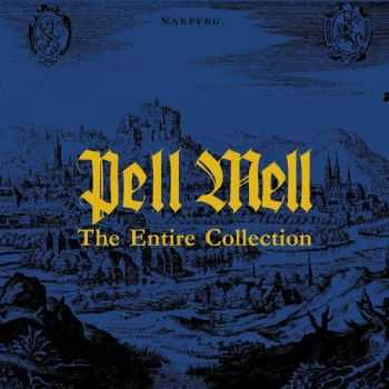 Pell Mell – The Entire Collection (2013)