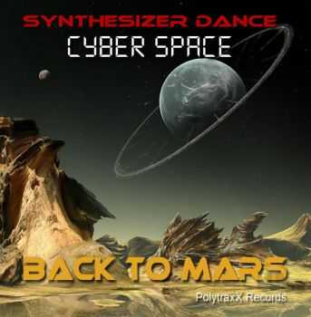 Cyber Space - Back to Mars (2013) HQ