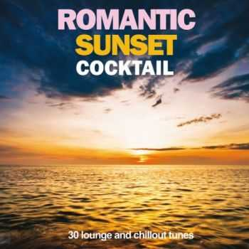 VA - Romantic Sunset Cocktail (30 Lounge and Chillout Tunes)(2013)