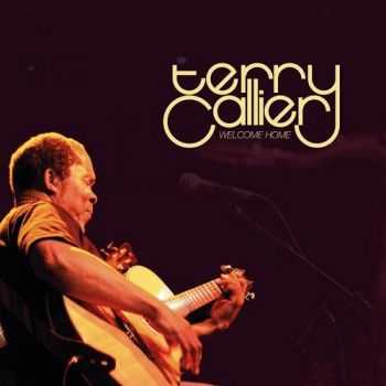 Terry Callier - Welcome Home (2008)