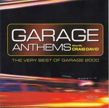 Craig David - Garage Anthems: The Very Best Of Garage 2000