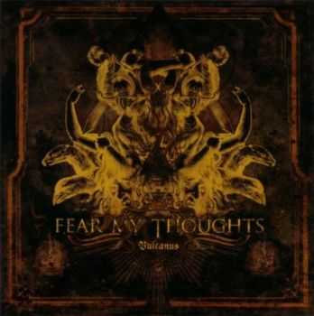 Fear My Thoughts - Vulcanus (2007)