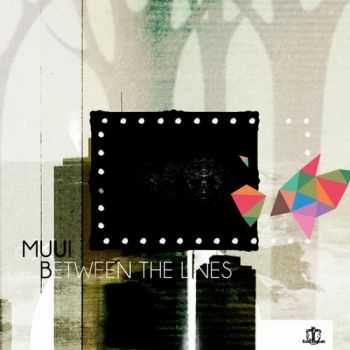 MUUI - Between the Lines (2013)
