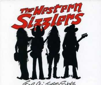 The Western Sizzlers � For Ol Times Sake (2013)
