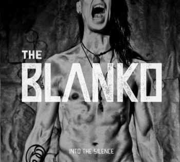 The Blanko - Into The Silence (2013)