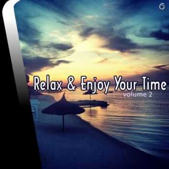 VA - Relax & Enjoy Your Time Volume Two (2013)