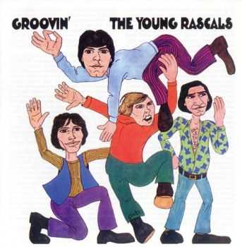 The Young Rascals - Groovin' (1967/2007)