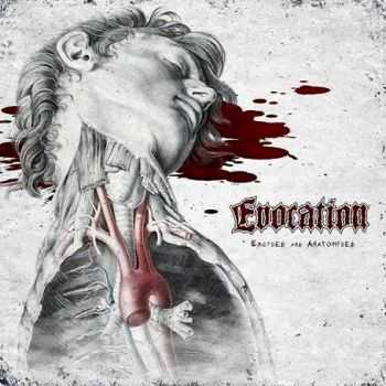 Evocation - Excised And Anatomised [EP] (2013)