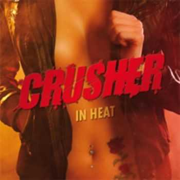 Crusher - In Heat (2013)