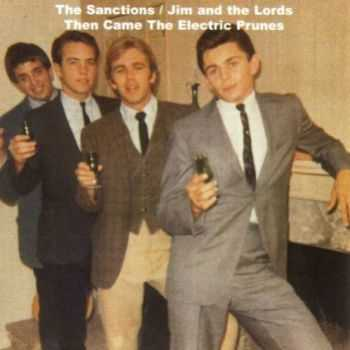 The Electric Prunes - The Sanctions Jim & Lords Then Came The Electric Prunes (1965) (2000)