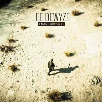 Lee DeWyze - Frames [Deluxe Edition] (2013)