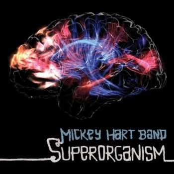 Mickey Hart Band - Superorganism (2013)