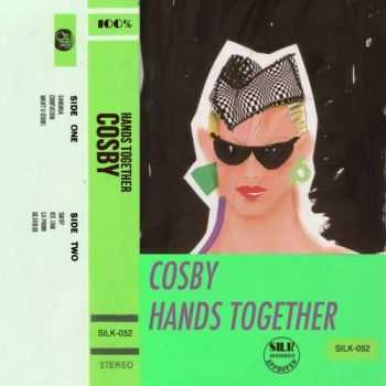 Cosby - Hands Together (2013)