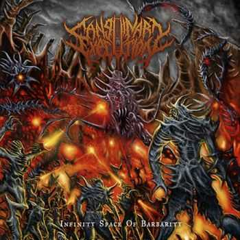 Sanguinary Execution – Infinity Space Of Barbarity (2013)