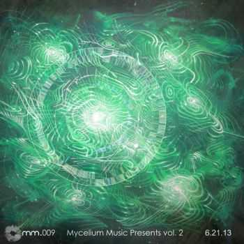 VA - Mycelium Music Compilation Vol. 2 (2013)
