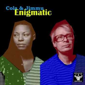Cola & Jimmu - Enigmatic (2013)