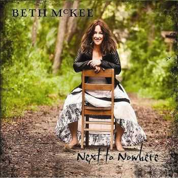 Beth McKee - Next To Nowhere 2012