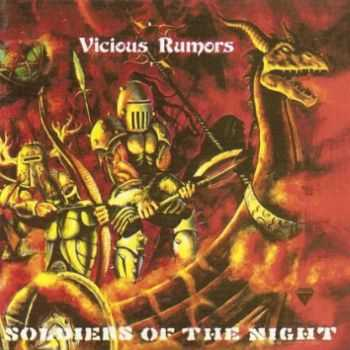 Vicious Rumors - Soldiers of the Night (1985)