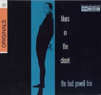 Bud Powell - Blues In The Closet (1956)
